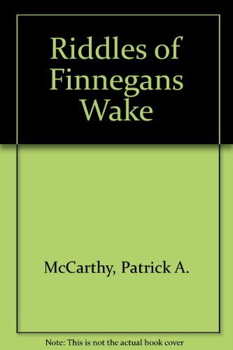 The Riddles of Finnegans Wake (0838630057) by McCarthy, Patrick A.