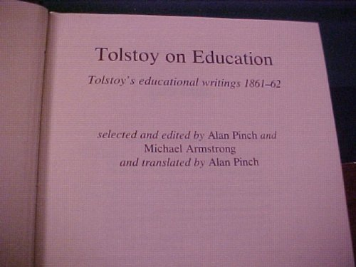 9780838631218: Tolstoy on Education: Tolstoy's Educational Writings, 1861-62 (English and Russian Edition)