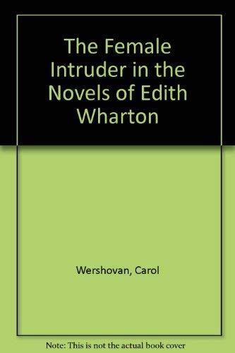 9780838631263: Female Intruder in the Novels of Edith Wharton
