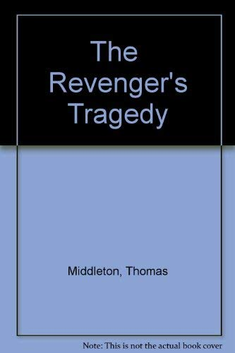 9780838631317: The Revenger's Tragedy: Attributed to Thomas Middleton : A Facsimile of the 1607/8 Quarto