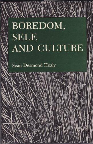 9780838631461: Boredom, Self, and Culture