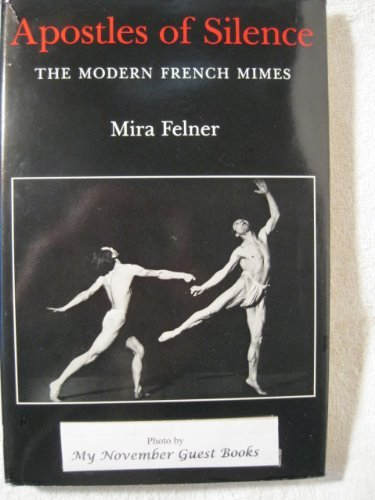 9780838631966: Apostles of Silence: Modern French Mime