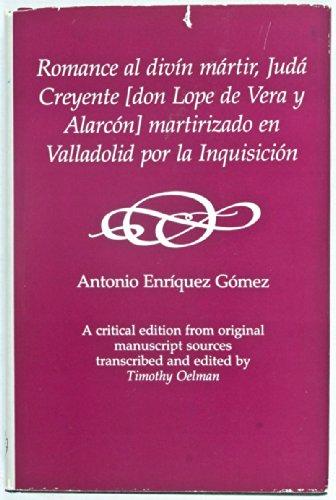 9780838632192: Romance al Divin Martir, Juda Creyente (Don Lope de Vera y Alarcon) Martirizado en Valladolid por la Inquisicion