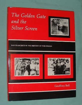 9780838632314: The Golden Gate and the Silver Screen