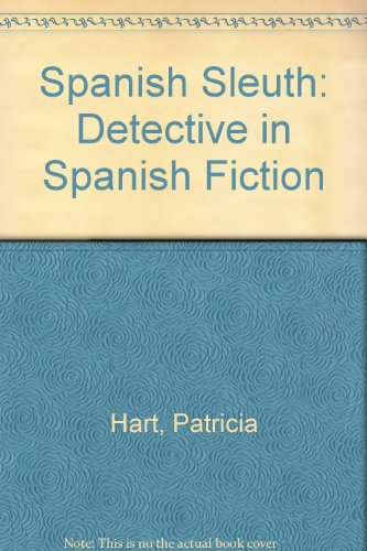 9780838632789: Spanish Sleuth: Detective in Spanish Fiction