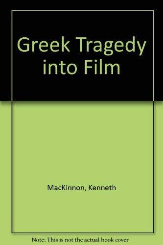 9780838633014: Greek Tragedy into Film