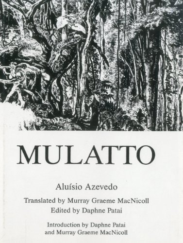 Mulatto: Aluisio Azevedo; Translator-Murray