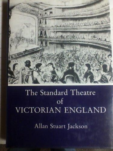 The Standard Theatre of Victorian England: Jackson, Allan Stuart