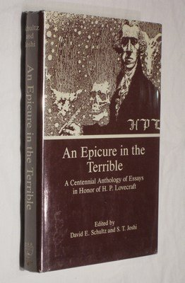 9780838634158: An Epicure in the Terrible : A Centennial Anthology of Essays in Honor of H.P. Lovecraft