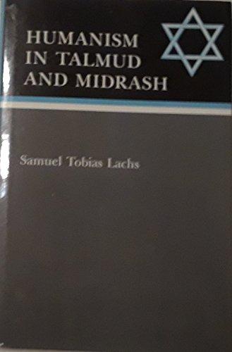 9780838634684: Humanism in Talmud and Midrash