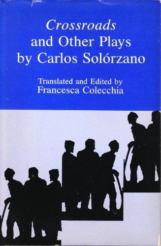 9780838634851: Crossroads and Other Plays by Carols Solorzano