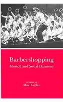 9780838635049: Barbershopping: Musical and Social Harmony