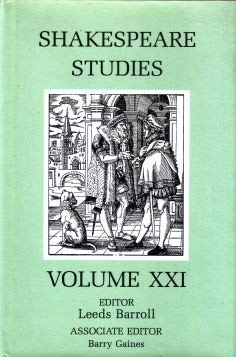 Shakespeare Studies Volume XXI