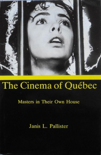 9780838635629: The Cinema of Quebec: Masters in Their Own House