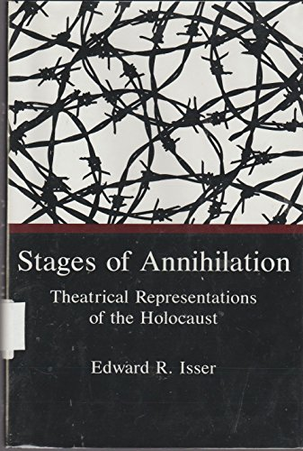 9780838636749: Stages of Annihilation: Theatrical Representations of the Holocaust