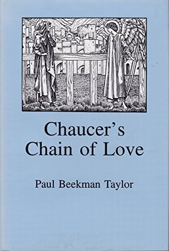 Chaucer's Chain of Love: Taylor, Paul Beekman