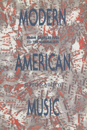 9780838637258: Modern American Music: From Charles Ives to the Minimalists