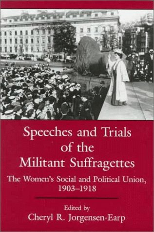 9780838637883: Speeches and Trials of the Militant Suffragettes: The Women's Social and Political Union, 1903-1918