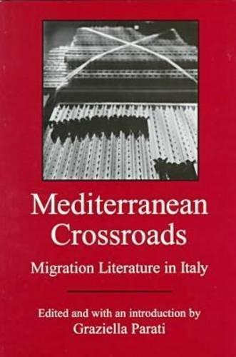 9780838638132: Mediterranean Crossroads: Migration Literature in Italy