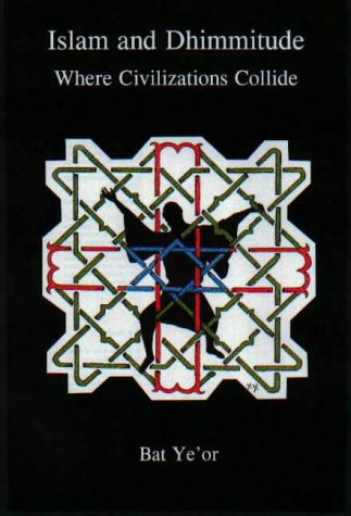 9780838639429: Islam and Dhimitude: Where Civilizations Collide