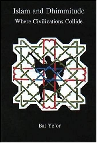 9780838639436: Islam and Dhimmitude: Where Civilizations Collide