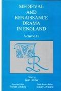 Medieval and Renaissance Drama in England: v.15 (Hardback)