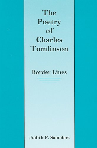 9780838639764: The Poetry of Charles Tomlinson: Border Lines