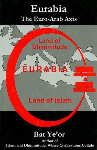 9780838640760: Eurabia: The Euro-Arab Axis