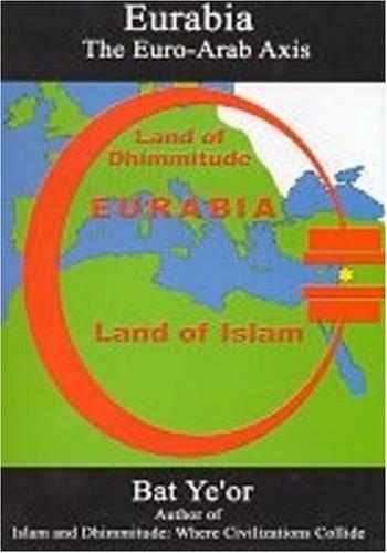 9780838640777: Eurabia: The Euro-Arab Axis