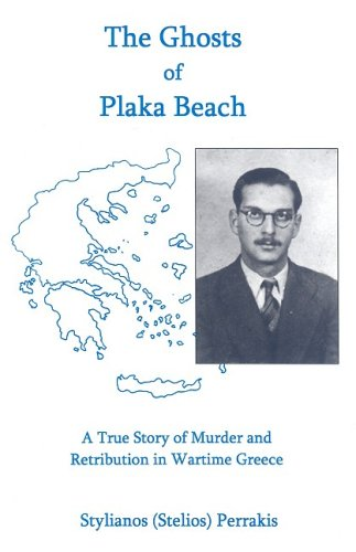 9780838640906: The Ghosts of Plaka Beach: A True Story of Murder and Retribution in Wartime Greece