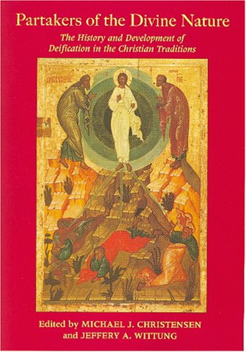 9780838641118: Partakers of the Divine Nature: The History and Development of Deification in the Christian Traditions