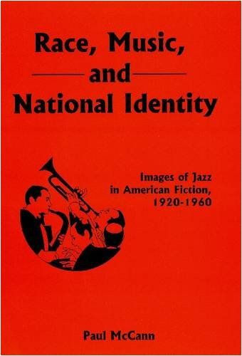 9780838641408: Race, Music, and National Identity: Images of Jazz in American Fiction, 1920-1960