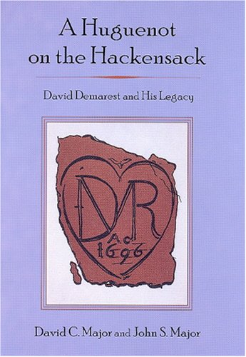 9780838641521: A Huguenot on the Hackensack: David Demarest and His Legacy