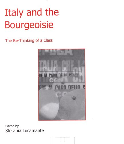 9780838642023: Italy and the Bourgeoisie: The Re-Thinking of a Class (Italian Studies)