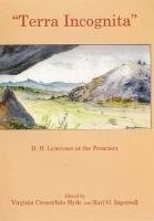 9780838642252: Terra Incognita: D. H. Lawrence at the Frontiers