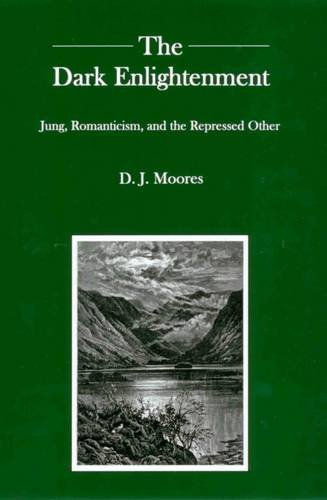 9780838642559: The Dark Enlightenment: Jung, Romanticism, and the Repressed Other