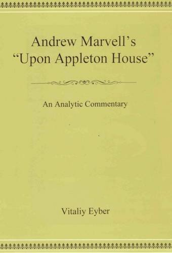 """""""Andrew Marvell's """"Upon Appleton House"""": An Analytic Commentary (Hardcover)&..."""