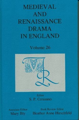 9780838644683: Medieval and Renaissance Drama in England: Volume 26 (Medieval & Renaissance Drama in England)