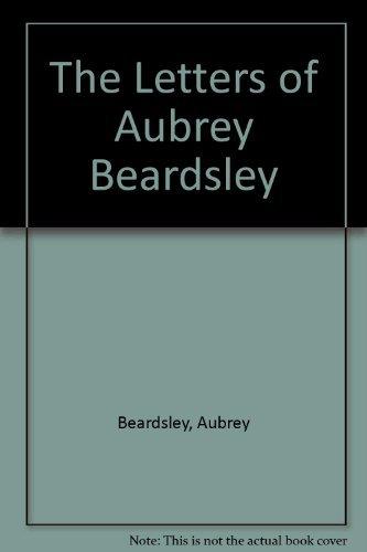 9780838668849: Letters of Aubrey Beardsley