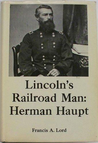 9780838673430: Lincoln's Railroad Man: Herman Haupt