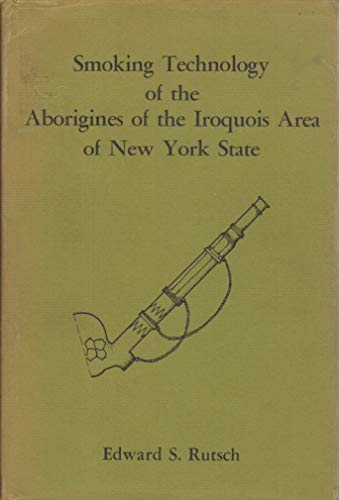 9780838675687: Smoking Technology of the Aborigines of the Iroquois Area of New York State