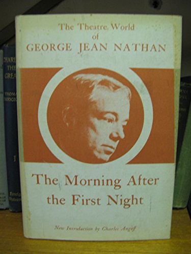 Morning After the First Night: George Jean Nathan