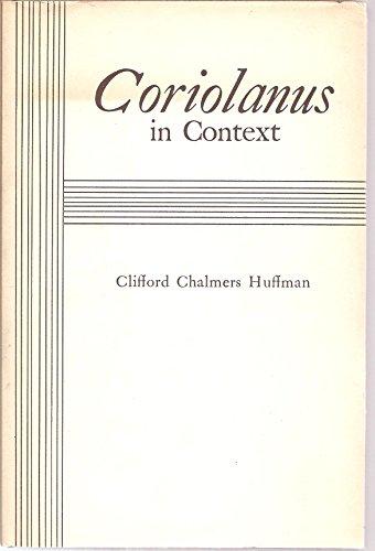 9780838710111: Coriolanus in Context
