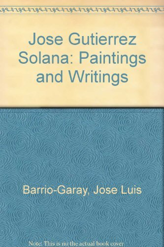 9780838712283: Jose Gutierrez Solana: Paintings and Writings