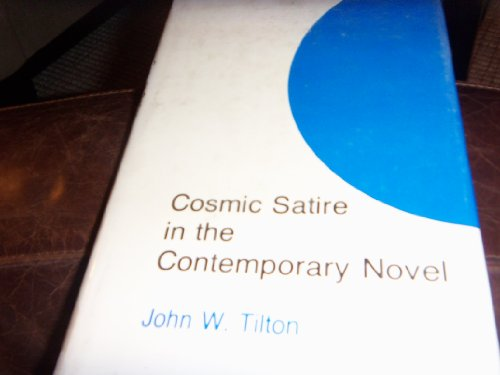 9780838713785: Cosmic satire in the contemporary novel