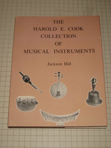 The Harold E. Cook Collection of Musical Instruments: Hill, Jackson