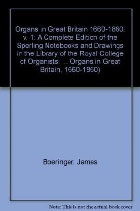 9780838718940: Organa Britannica Vol 1: Organs in Great Britain 1660-1860 (Organa Britannica: Organs in Great Britain, 1660-1860)