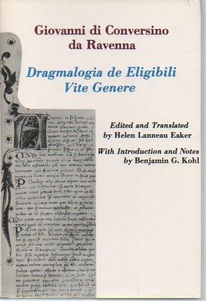 Dragmalogia De Eligibili Vite Genere (Bucknell Renaissance texts in translation): Giovanni Da ...