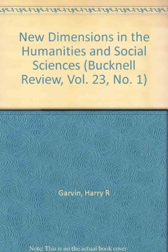 9780838719664: New Dimensions in the Humanities and Social Sciences (Bucknell Review)