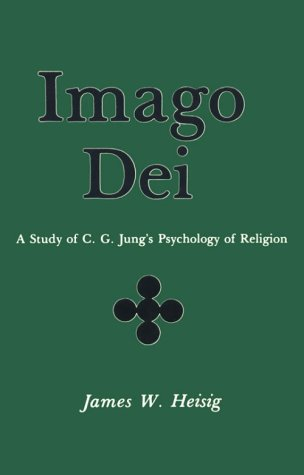 9780838720769: Imago Dei: A Study of C. G. Jung's Psychology of Religion (Studies in Jungian thought)